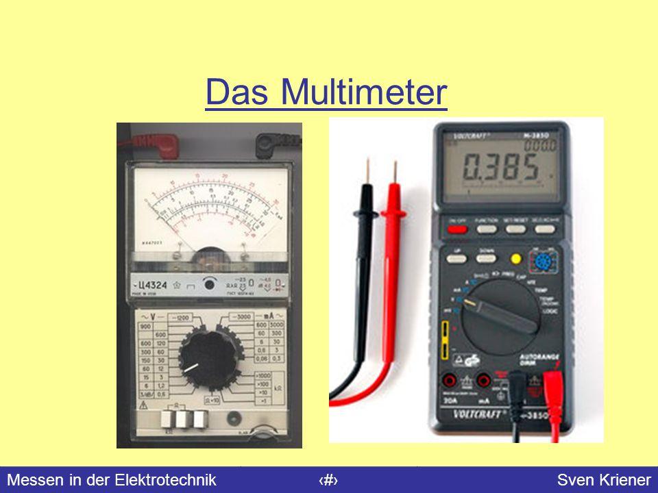 Messen in der Elektrotechnik#Sven Kriener Das Multimeter