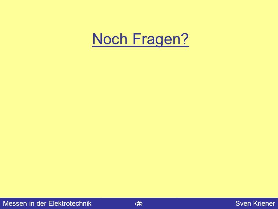 Messen in der Elektrotechnik#Sven Kriener Noch Fragen?