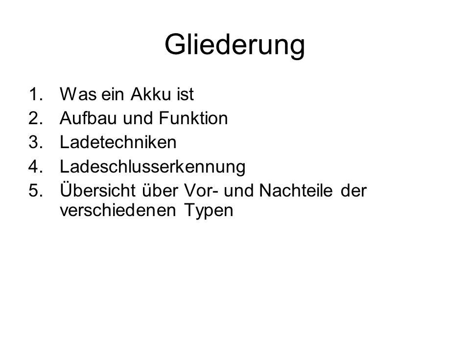 Quellen http://elektronik.david-froehlich.de/akkus/ http://www.elektromodellflug.de/ladegeraet_faq.htm http://www.akkumagic.de/html/akkutypen.html