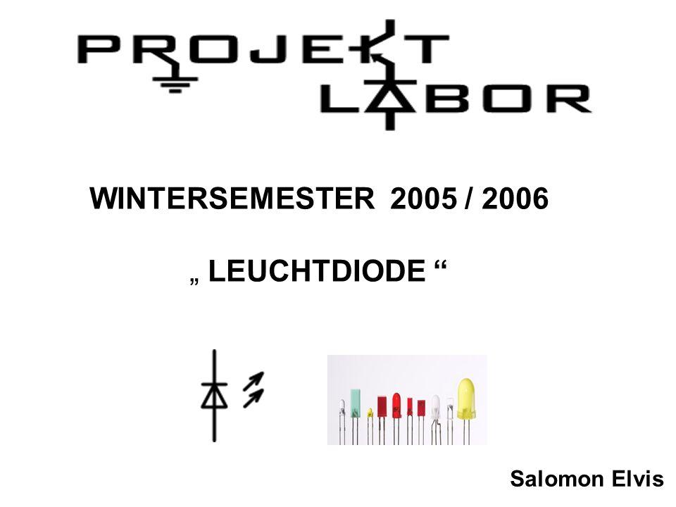 WINTERSEMESTER 2005 / 2006 LEUCHTDIODE Salomon Elvis