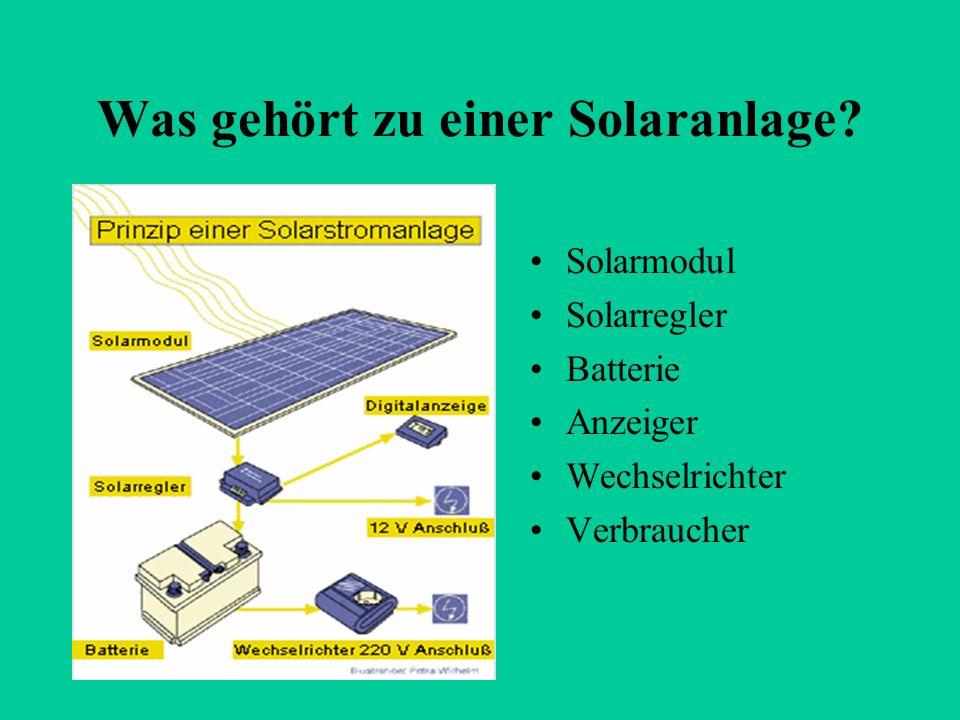 Was gehört zu einer Solaranlage? Solarmodul Solarregler Batterie Anzeiger Wechselrichter Verbraucher