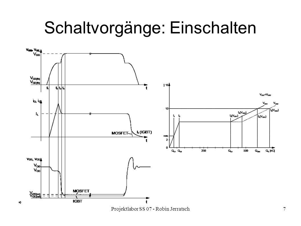 Projektlabor SS 07 - Robin Jerratsch7 Schaltvorgänge: Einschalten