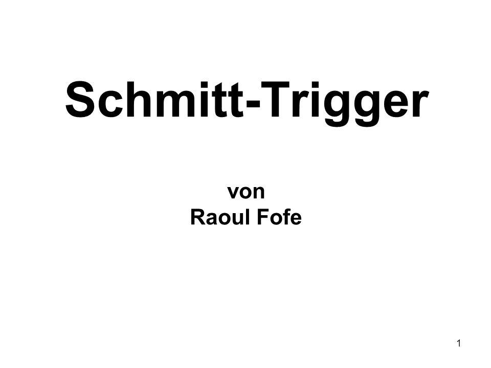 1 Schmitt-Trigger von Raoul Fofe
