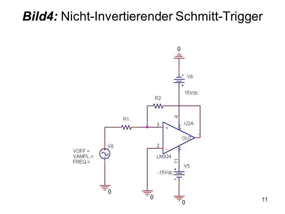 11 Bild4: Nicht-Invertierender Schmitt-Trigger