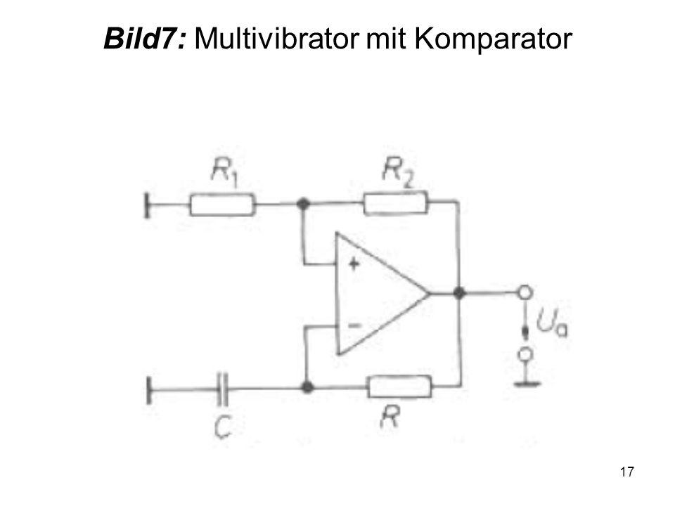 17 Bild7: Multivibrator mit Komparator