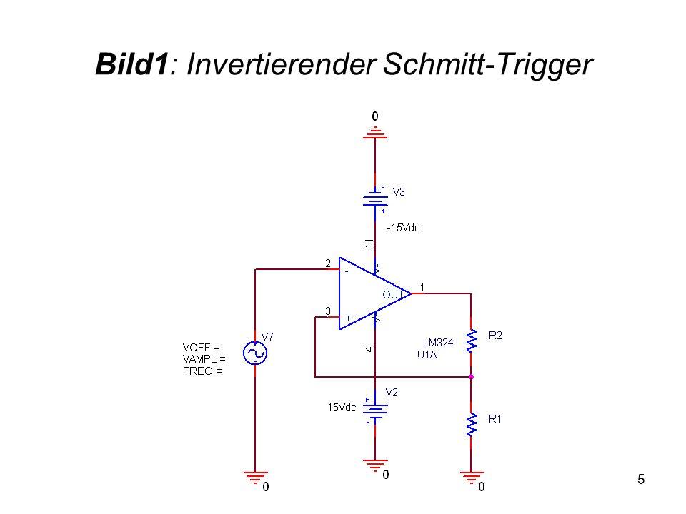 5 Bild1: Invertierender Schmitt-Trigger