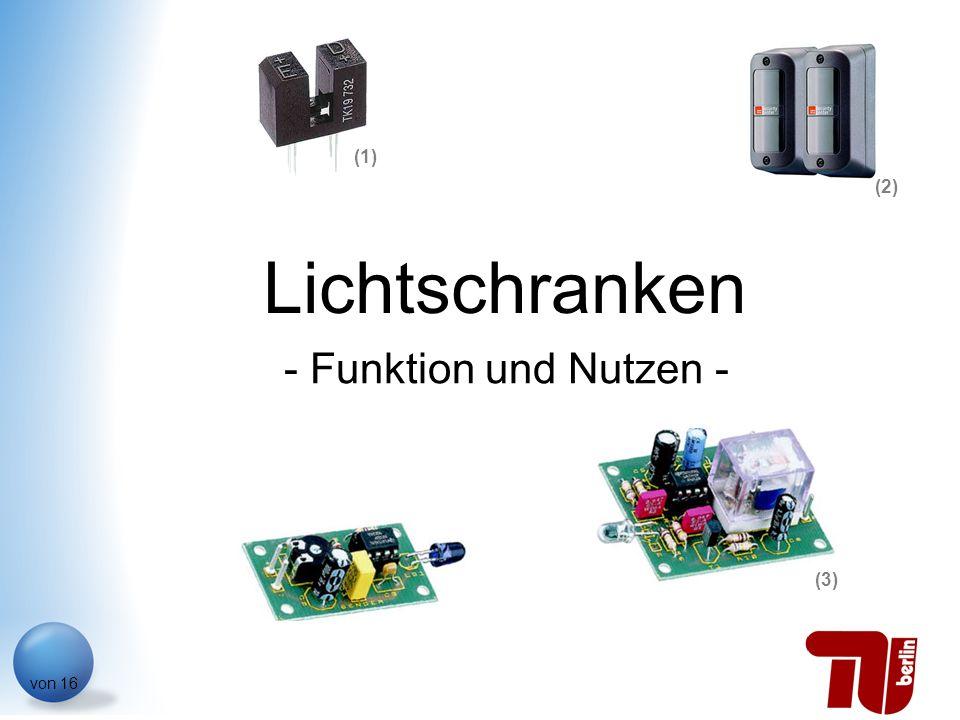 Philipp Reiners von 16 Lichtschranken - Funktion und Nutzen - (1) (2) (3)