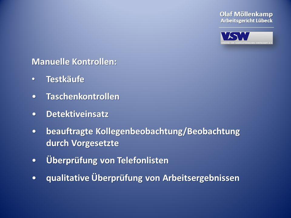 Olaf Möllenkamp Arbeitsgericht Lübeck Manuelle Kontrollen: Testkäufe Testkäufe TaschenkontrollenTaschenkontrollen DetektiveinsatzDetektiveinsatz beauf