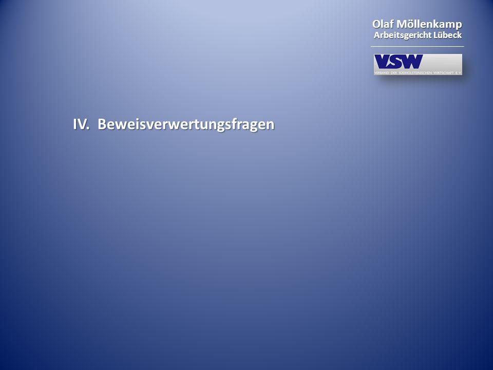 Olaf Möllenkamp Arbeitsgericht Lübeck IV. Beweisverwertungsfragen