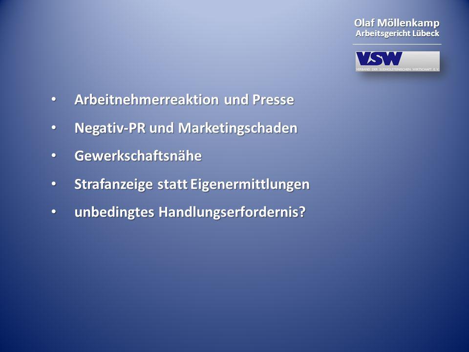 Olaf Möllenkamp Arbeitsgericht Lübeck Arbeitnehmerreaktion und Presse Arbeitnehmerreaktion und Presse Negativ-PR und Marketingschaden Negativ-PR und M
