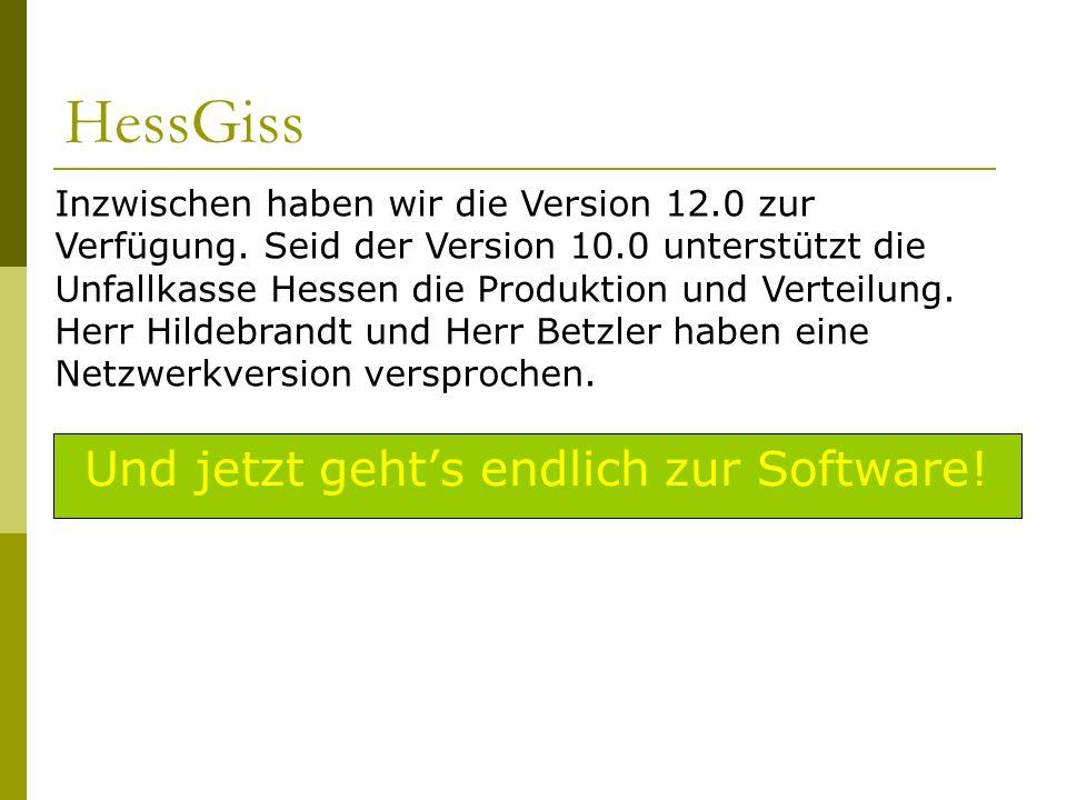 HessGiss Und jetzt gehts endlich zur Software! Inzwischen haben wir die Version 12.0 zur Verfügung. Seid der Version 10.0 unterstützt die Unfallkasse