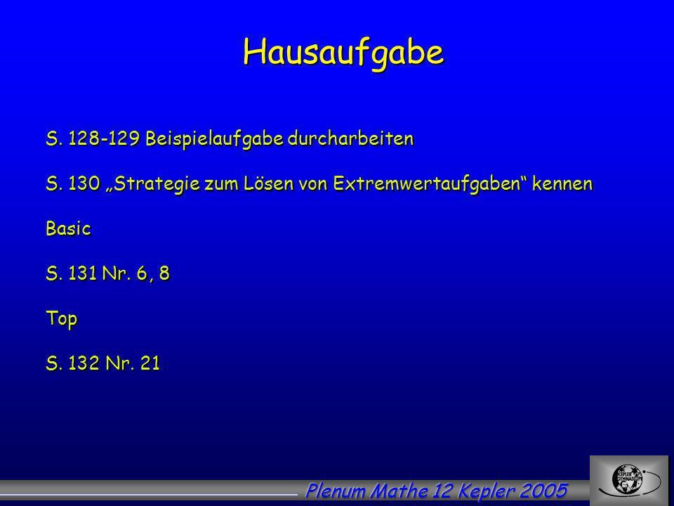 Hausaufgabe Hausaufgabe S.128-129 Beispielaufgabe durcharbeiten S.