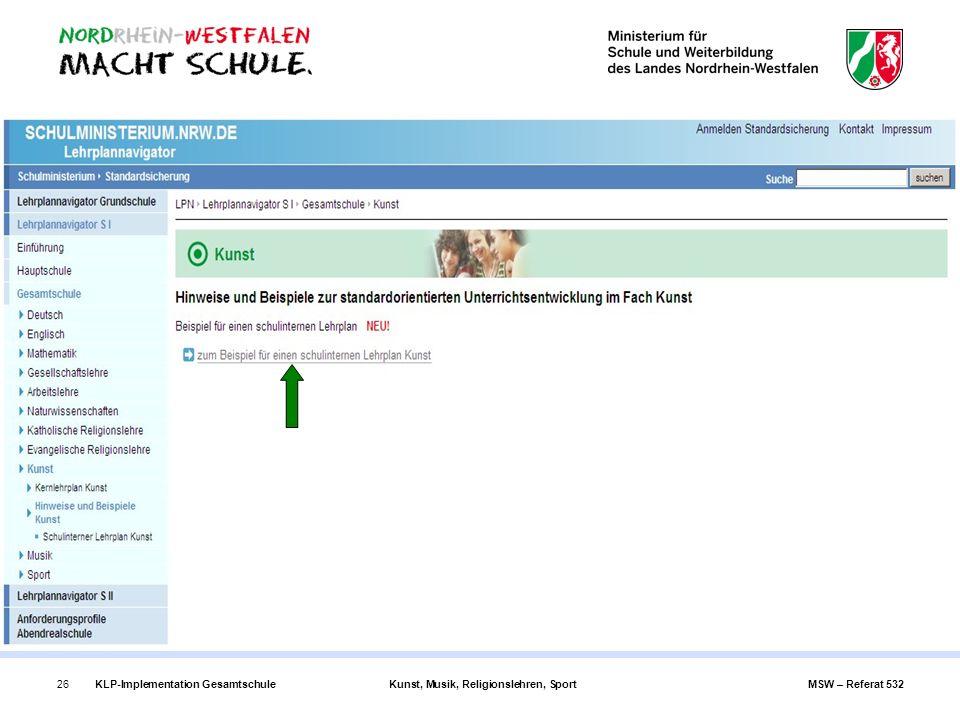 KLP-Implementation GesamtschuleKunst, Musik, Religionslehren, SportMSW – Referat 53226