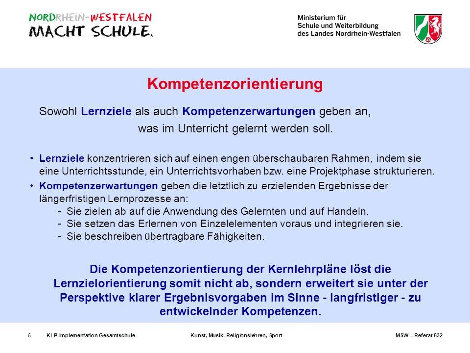 KLP-Implementation GesamtschuleKunst, Musik, Religionslehren, SportMSW – Referat 53227