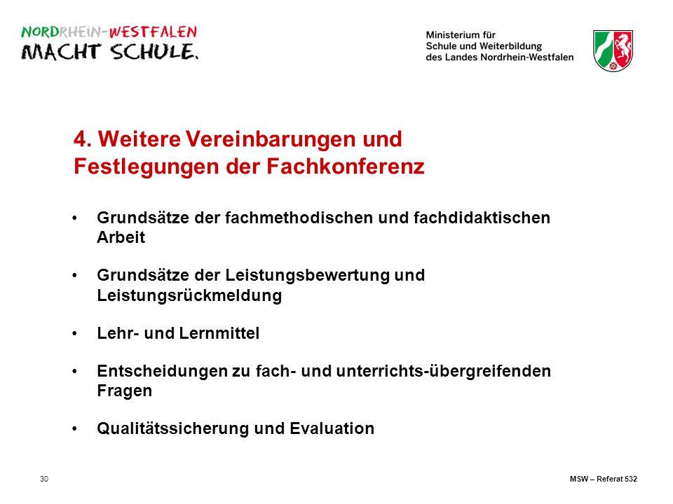 30 4. Weitere Vereinbarungen und Festlegungen der Fachkonferenz Grundsätze der fachmethodischen und fachdidaktischen Arbeit Grundsätze der Leistungsbe