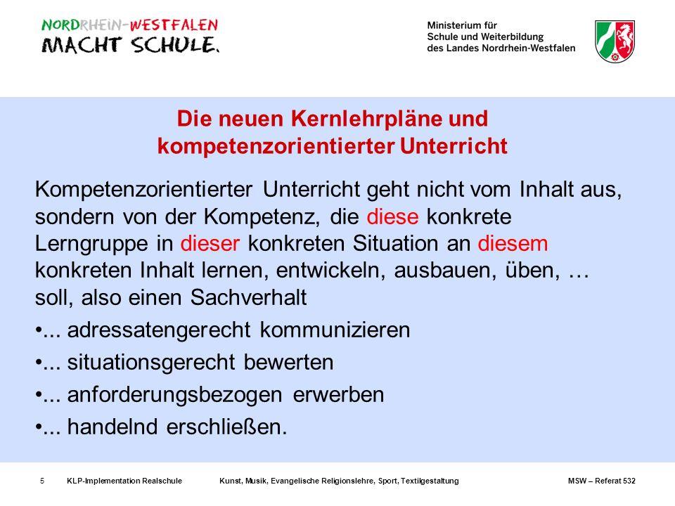 KLP-Implementation RealschuleKunst, Musik, Evangelische Religionslehre, Sport, TextilgestaltungMSW – Referat 53236