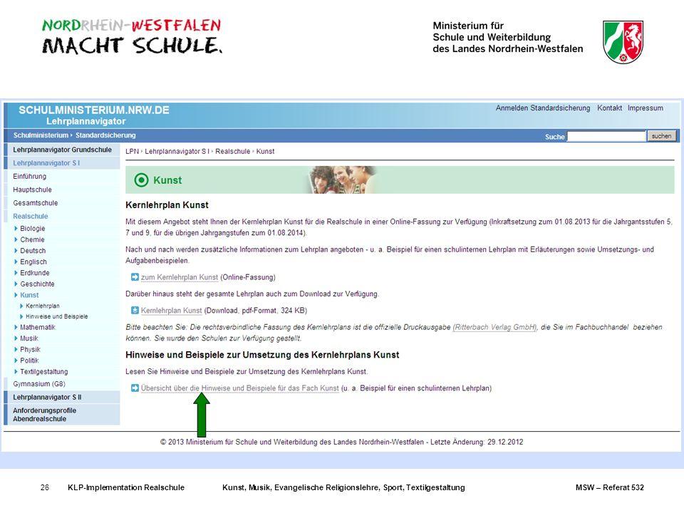 KLP-Implementation RealschuleKunst, Musik, Evangelische Religionslehre, Sport, TextilgestaltungMSW – Referat 53226