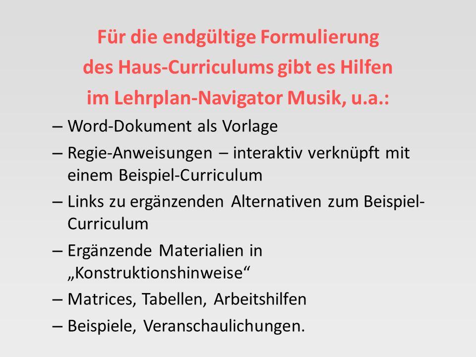 Eckpunkte des Haus-Curriculums Musik – Leitlinien zur schulspezifischen Umsetzung der Aufgaben und Ziele des Faches (Kap.1 des Kernlehrplans Musik) un