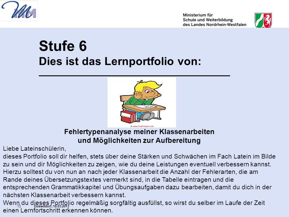Stufe 6 Dies ist das Lernportfolio von: ________________________________________________ Fehlertypenanalyse meiner Klassenarbeiten und Möglichkeiten z