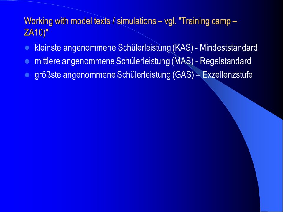 Working with model texts / simulations – vgl.