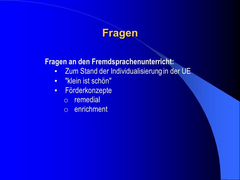 Fragen Fragen an den Fremdsprachenunterricht: Zum Stand der Individualisierung in der UE