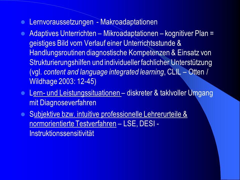 Lernvoraussetzungen - Makroadaptationen Adaptives Unterrichten – Mikroadaptationen – kognitiver Plan = geistiges Bild vom Verlauf einer Unterrichtsstu