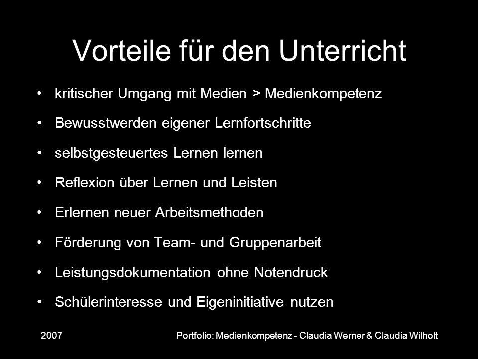 2007Portfolio: Medienkompetenz - Claudia Werner & Claudia Wilholt Vorteile für den Unterricht kritischer Umgang mit Medien > Medienkompetenz Bewusstwe