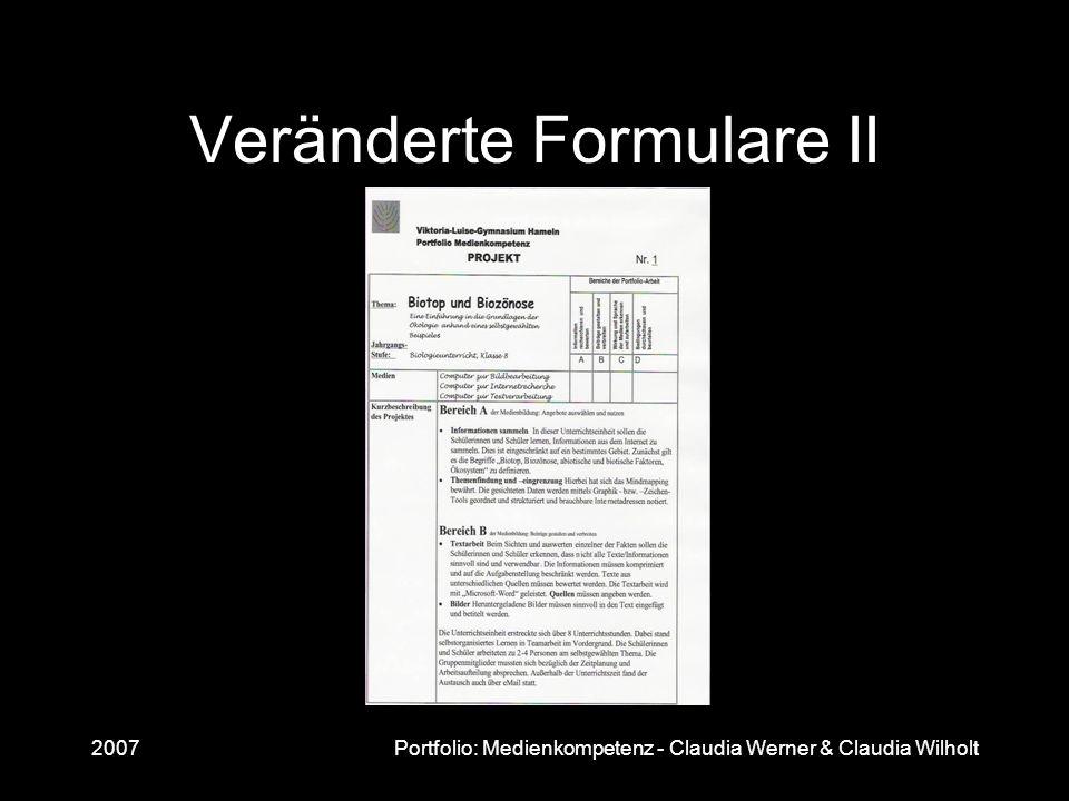 2007Portfolio: Medienkompetenz - Claudia Werner & Claudia Wilholt Veränderte Formulare II