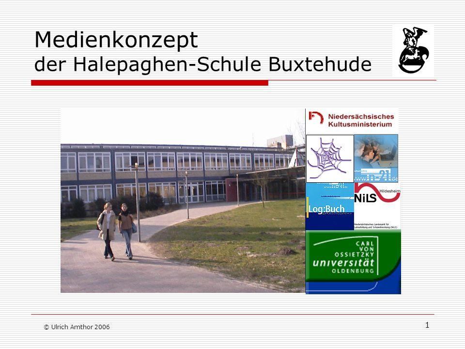 1 Medienkonzept der Halepaghen-Schule Buxtehude © Ulrich Amthor 2006