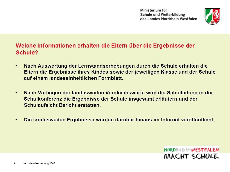 Lernstandserhebung 200811 Welche Informationen erhalten die Eltern über die Ergebnisse der Schule.