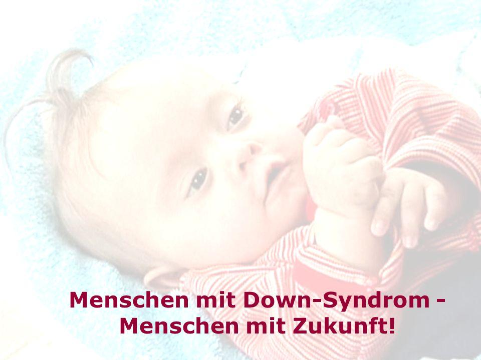 Kristin, Julia, Maren, Maria Menschen mit Down-Syndrom - Menschen mit Zukunft!