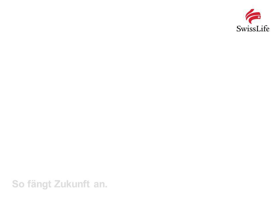 Swiss Life und MetallRente.bAV, August 201332 So fängt Zukunft an.