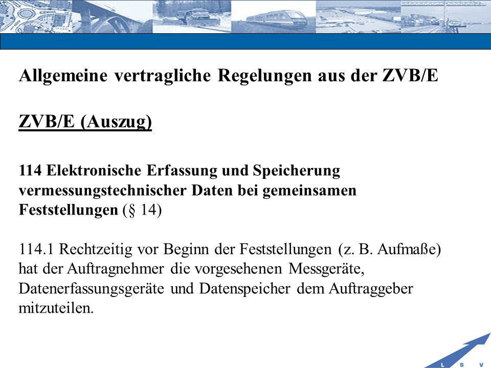 Abstimmung zwischen AN und AG zur Bauüberwachung Abstimmung der Prüfungsverfahren des AG In welcher Form werden die Abrechnungsdaten übergeben.