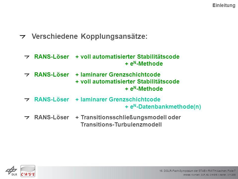 Andreas Krumbein, DLR, AS, C 2 A 2 S 2 E > Aachen, 4.11.2008 16. DGLR-Fach-Symposium der STAB > RWTH Aachen, Folie 7 Verschiedene Kopplungsansätze: RA