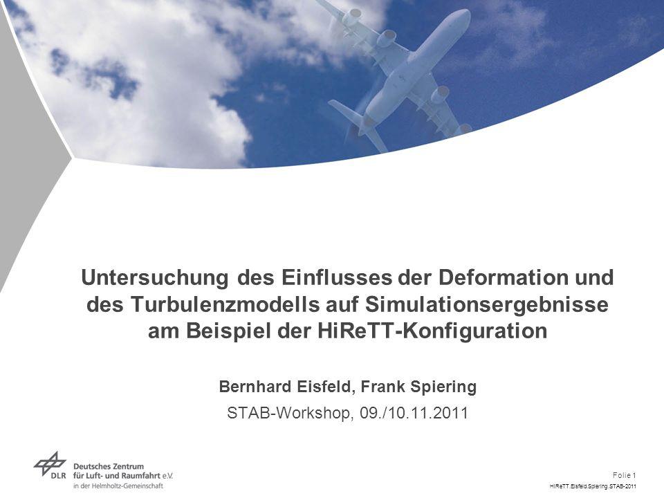 Folie 12 HiReTT.Eisfeld.Spiering.STAB-2011 Ergebnisse: Jig-Shape Druckverteilungen bei 4 Übereinstimmung nahe Flügelwurzel gut Ab Flügelmitte große Abweichungen, v.a.