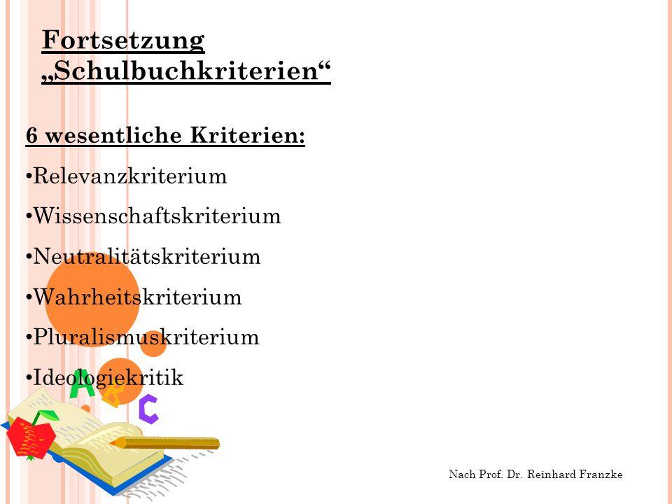 Fortsetzung Schulbuchkriterien Nach Prof.Dr.