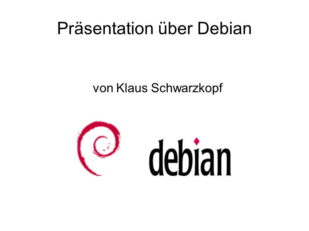 Präsentation über Debian von Klaus Schwarzkopf