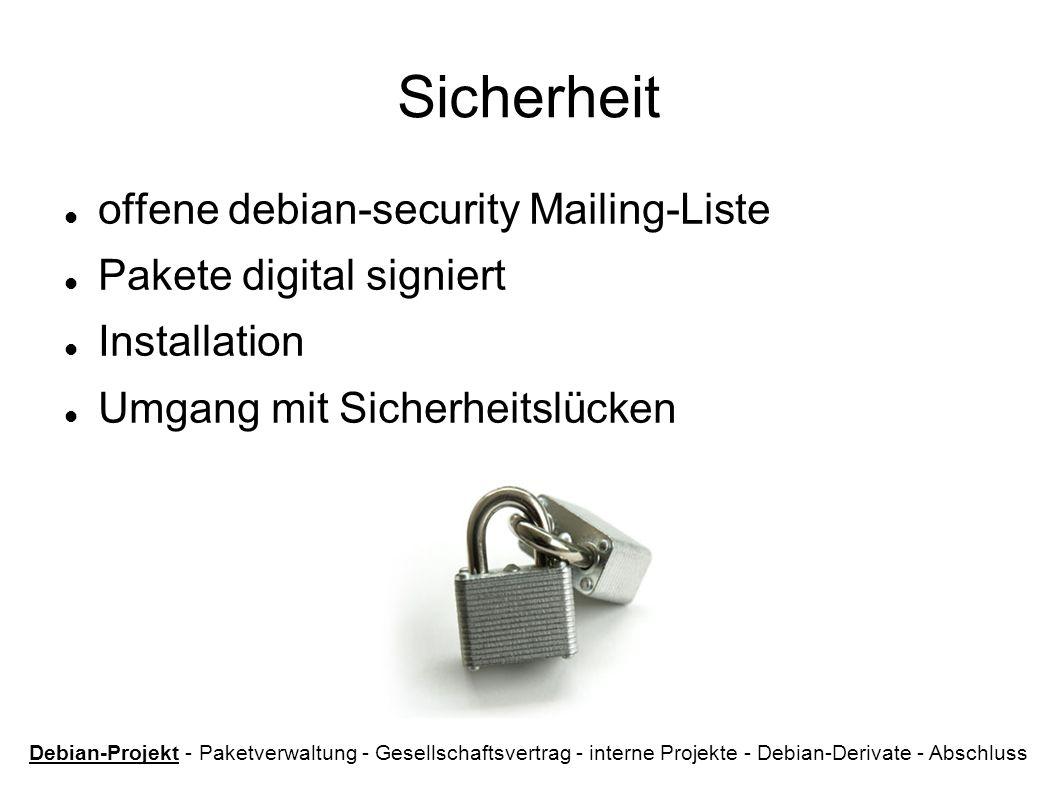 Sicherheit offene debian-security Mailing-Liste Pakete digital signiert Installation Umgang mit Sicherheitslücken Debian-Projekt - Paketverwaltung - G
