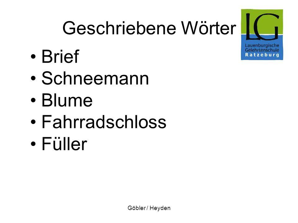 Göbler / Heyden Geschriebene Wörter Brief Schneemann Blume Fahrradschloss Füller