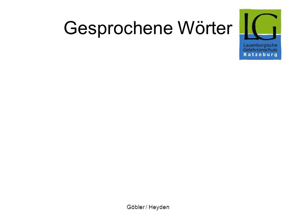 Göbler / Heyden Gesprochene Wörter