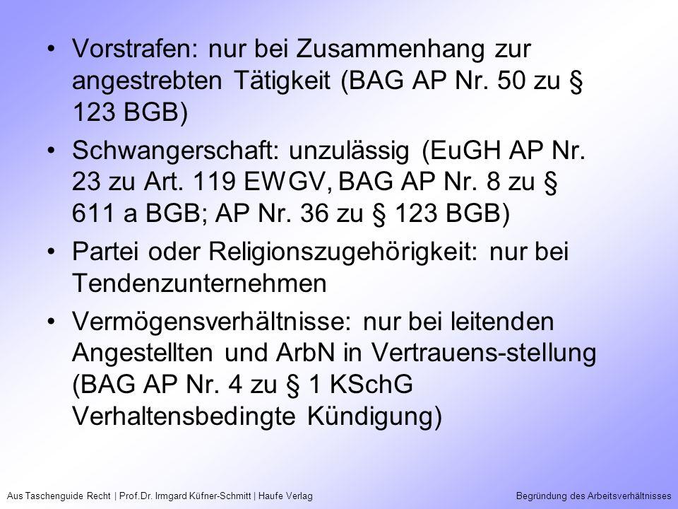 Aus Taschenguide Recht | Prof.Dr. Irmgard Küfner-Schmitt | Haufe VerlagBegründung des Arbeitsverhältnisses Vorstrafen: nur bei Zusammenhang zur angest