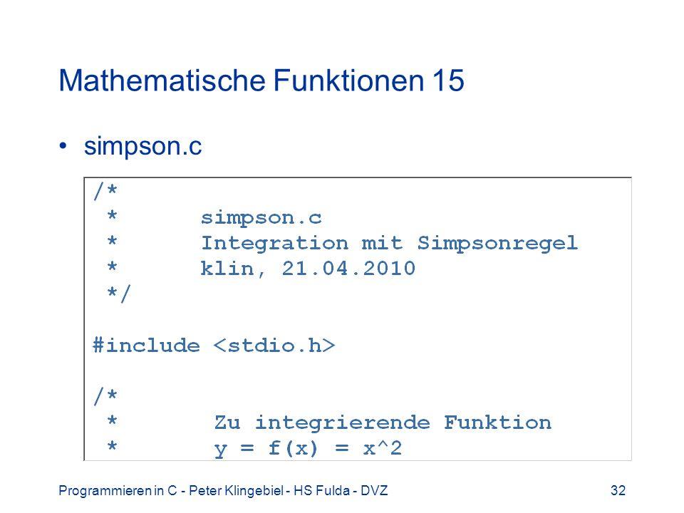 Programmieren in C - Peter Klingebiel - HS Fulda - DVZ32 Mathematische Funktionen 15 simpson.c