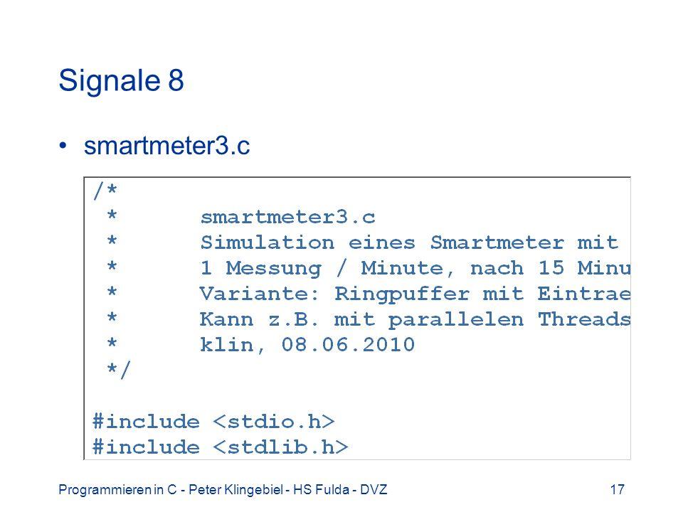 Programmieren in C - Peter Klingebiel - HS Fulda - DVZ17 Signale 8 smartmeter3.c