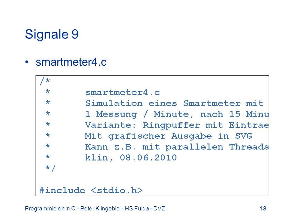 Programmieren in C - Peter Klingebiel - HS Fulda - DVZ18 Signale 9 smartmeter4.c