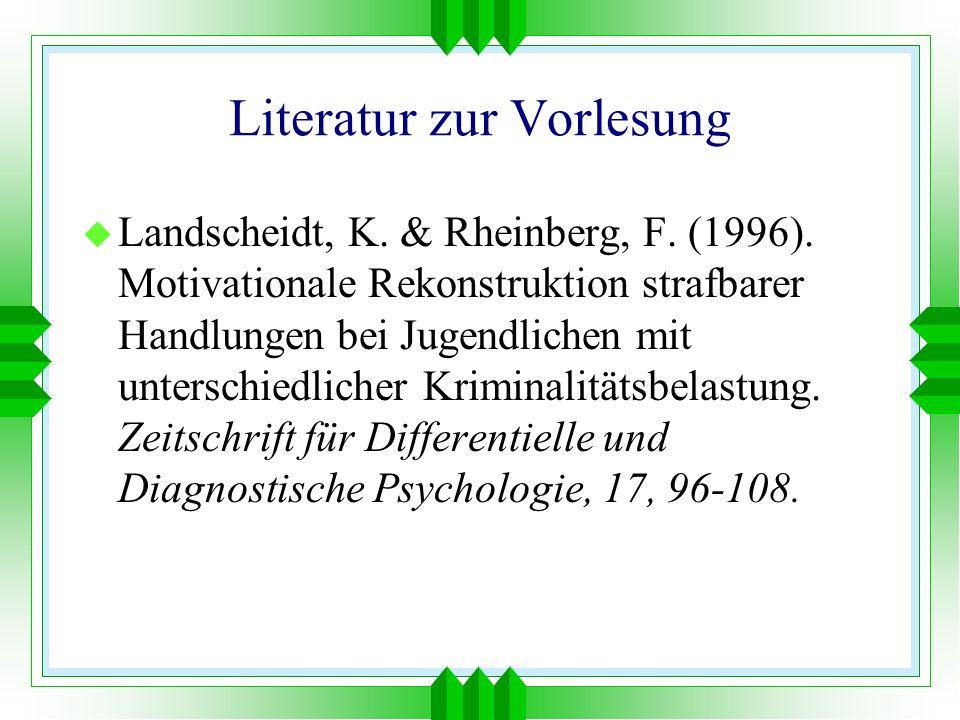 Literatur zur Vorlesung u Landscheidt, K. & Rheinberg, F.