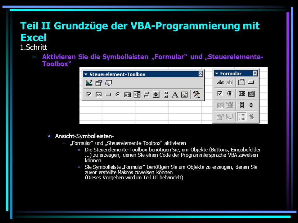 1.Schritt –Aktivieren Sie die Symbolleisten Formular und Steuerelemente- Toolbox Ansicht-Symbolleisten- –Formular und Steuerelemente-Toolbox aktiviere