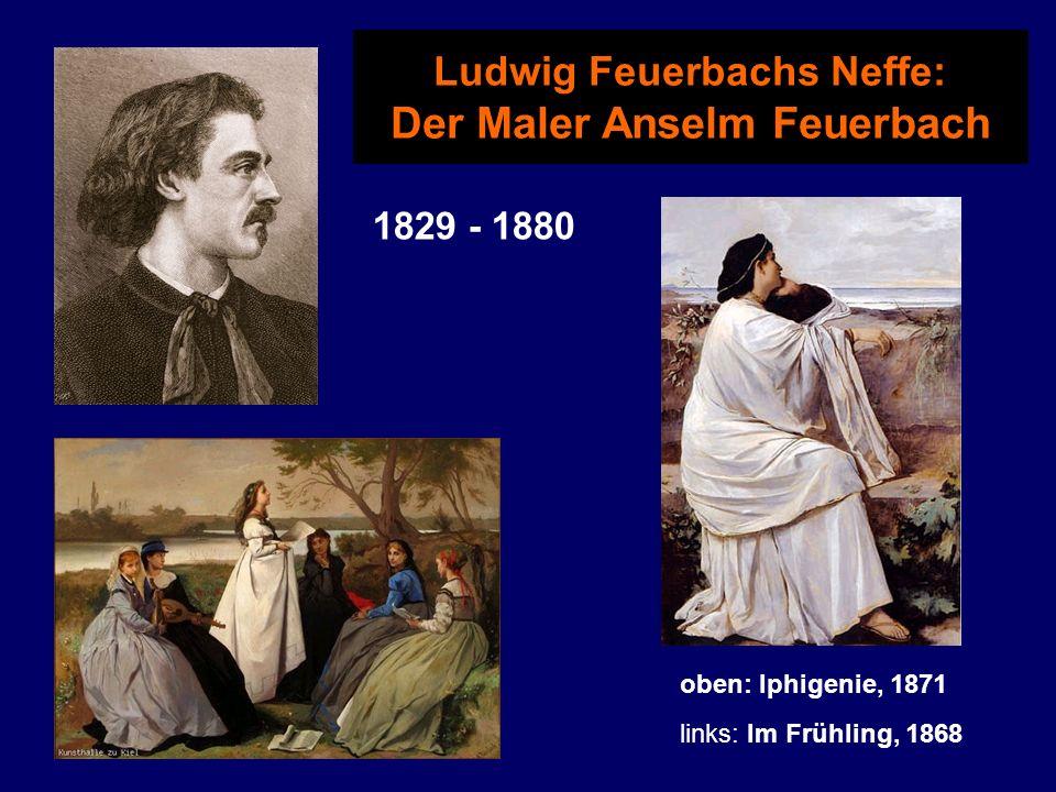 Georg Wilhelm Friedrich Hegel (1770-1831) 1823 studiert Feuerbach Theologie in Heidelberg bei dem Hegelianer Karl Daub.