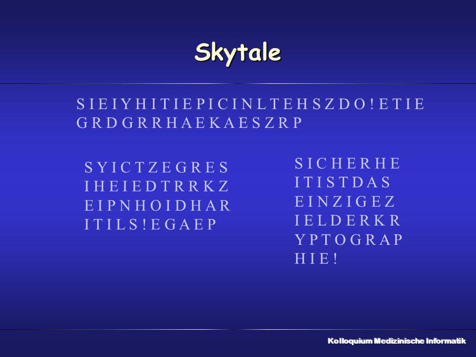 Skytale S I E I Y H I T I E P I C I N L T E H S Z D O .