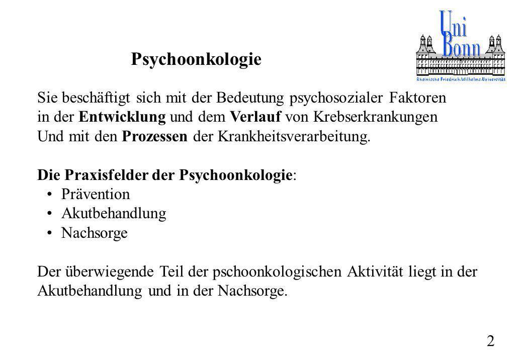 Psychoonkologie Sie beschäftigt sich mit der Bedeutung psychosozialer Faktoren in der Entwicklung und dem Verlauf von Krebserkrankungen Und mit den Pr