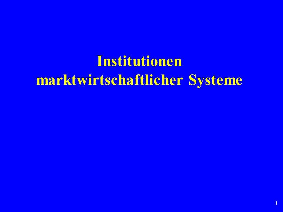 1 Institutionen marktwirtschaftlicher Systeme